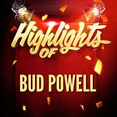 Highlights of Bud Powell von Bud Powell
