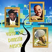 Play & Download Virtuosa Dinastía Musical by Various Artists | Napster