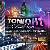 Play & Download Tonight Riddim by Various Artists | Napster