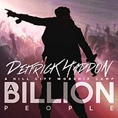 Play & Download A Billion People - Single by Deitrick Haddon | Napster