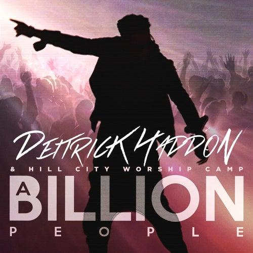 A Billion People - Single by Deitrick Haddon