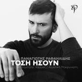 Play & Download Tosi Isoun [Τόση Ήσουν] by Panagiotis Rafailidis (Παναγιώτης Ραφαηλίδης) | Napster