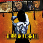 Diamond Cartel - Original Motion Picture Soundtrack by Various Artists