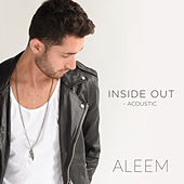 Inside Out (Acoustic) by Aleem Featuring Leroy Burgess