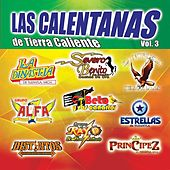 Las Calentana de Tierra Caliente, Vol.3 by Various Artists