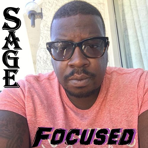 Play & Download Focused by Sage | Napster