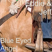 Blue Eyed Angel by Eddie