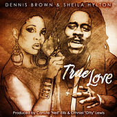 Play & Download True Love by Dennis Brown | Napster