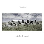 Play & Download Circles & Bones by Science   Napster