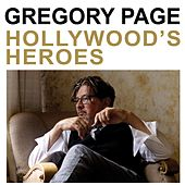 Play & Download Hollywood's Heroes by Gregory Page | Napster