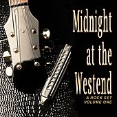 Midnight at the Westend: A Rock Set, Vol. 1 von Various Artists