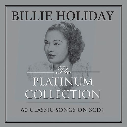 The Platinum Collection de Billie Holiday