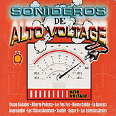 Sonideros de Alto Voltage by Various Artists