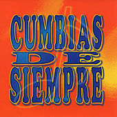 Cumbia de Siempre by Various Artists