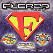 Play & Download La Fuerza, Vol. 1 by Various Artists | Napster