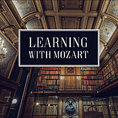 Learning with Mozart – Music to Concentrate, Easy Listening, Piano Bar, Stress Relief by Studying Music