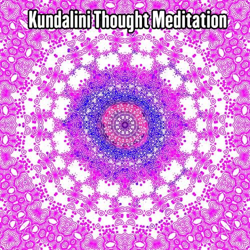 Kundalini Thought Meditation de Kundalini: Yoga, Meditation, Relaxation