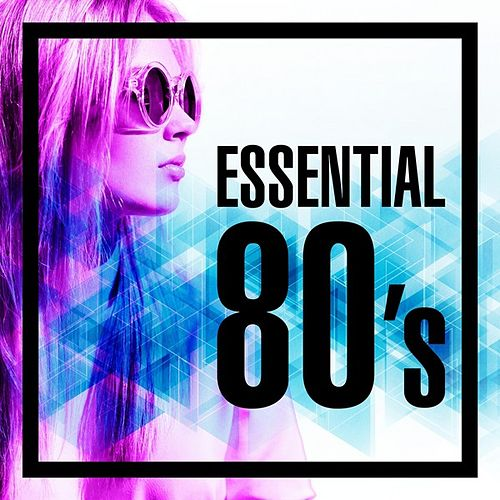 Essential 80's by Various Artists