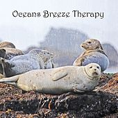 Play & Download Oceans Breeze Therapy by Rain Sounds (2) | Napster