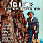 Further On Down The Road von Tex Ritter