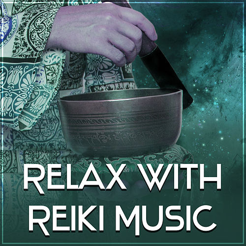 Play & Download Relax with Reiki Music – Peaceful Music, Healing Sounds, Deep Sleep, Relaxing Therapy, Zen, Pure Waves, Nature Sounds by Nature Sounds for Sleep and Relaxation | Napster