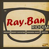 Ray Ban Riddim by Various Artists