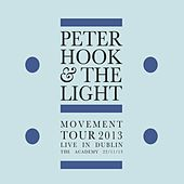 Movement - Live in Dublin by Peter Hook and The Light