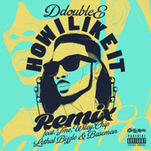 Play & Download How I Like It (Remix) by D Double E | Napster
