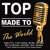 Top Made To The World by Various Artists