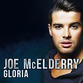 Play & Download Gloria by Joe McElderry | Napster