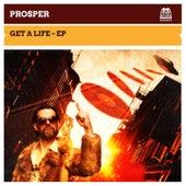 Get a Life by PROSPER