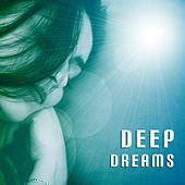 Play & Download Deep Dreams – Soft Music for Sleep, Peaceful Sounds, Calm Lullaby, Stress Relief, Bedtime, New Age by New Age | Napster