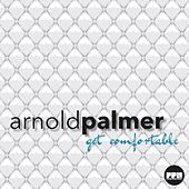 Get Comfortable by Arnold Palmer