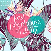 Best of Deephouse 2017, Vol. 2 by Various Artists