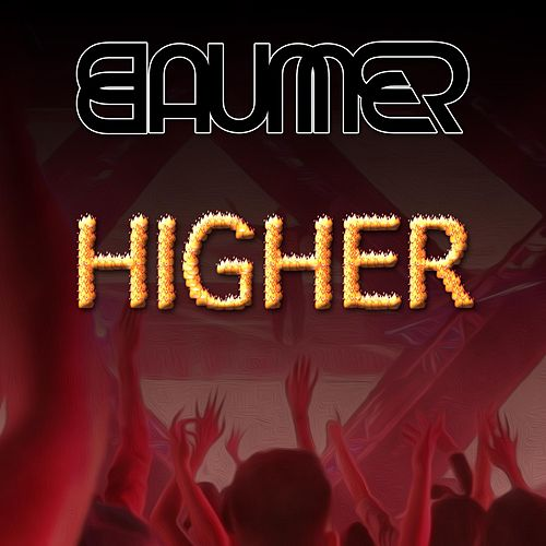 Higher by Baumer