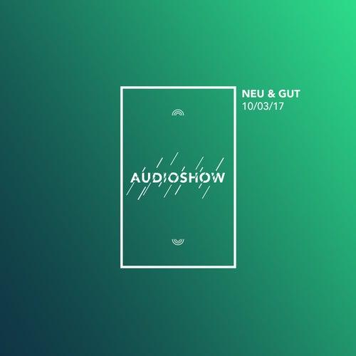 Neu & Gut Audioshow 10.03.2017 von Napster