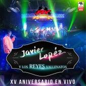 XV Aniversario (En Vivo) by Javier López