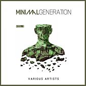 Minimal Generation, Vol. 2 by Various Artists