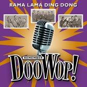 Rama Lama Ding Dong (Remember Doo Wop) von Various Artists
