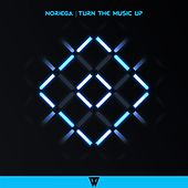 Play & Download Turn The Music Up by Noriega | Napster