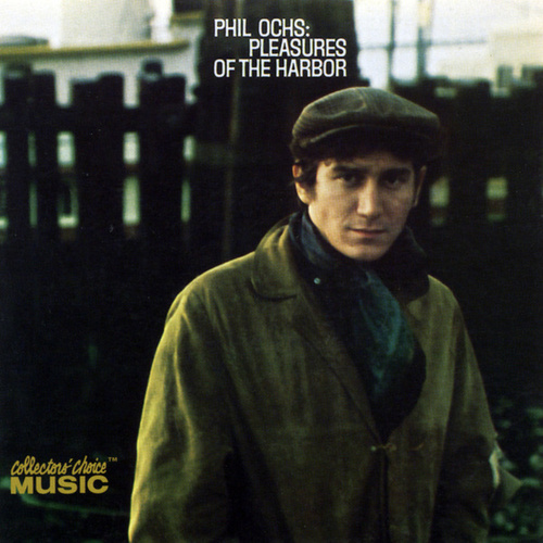 Play & Download Pleasures Of The Harbor by Phil Ochs | Napster