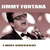 I Miei Successi de Jimmy Fontana