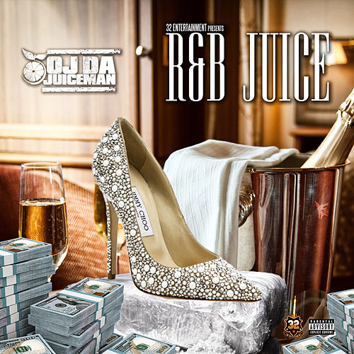 Play & Download R&B Juice by OJ Da Juiceman | Napster
