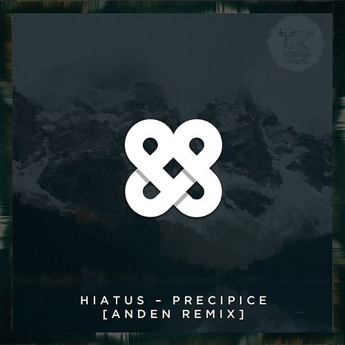 Play & Download Precipice (Anden Remix) by Hiatus | Napster