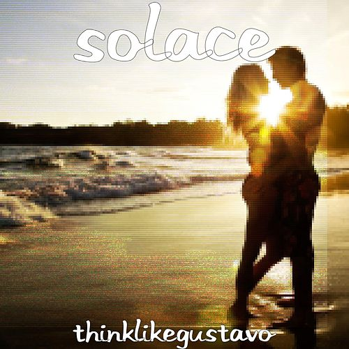 Play & Download Think Like Gustavo by Solace | Napster