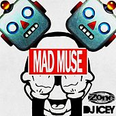 Mad Muse by DJ Icey