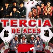 Tercia De Aces by Los Rebeldes Del Norte