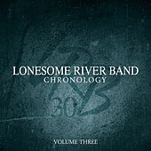 Play & Download Chronology, Vol. Three by Lonesome River Band | Napster