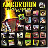 Accordion Conjunto Classics Vol. 1 by Various Artists