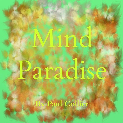 Mind Paradise by Paul Collier